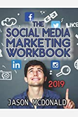 Social Media Marketing Workbook: How to Use Social Media for Business (2019 Fall Updated Edition) Paperback