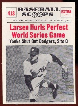 1961 Nu-Card Regular (Baseball) Card# 418 Larsen Hurls Perfect WS Game of the New York Yankees ExMt Condition