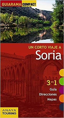 Soria (Guiarama Compact - España): Amazon.es: Paz Saz, José: Libros