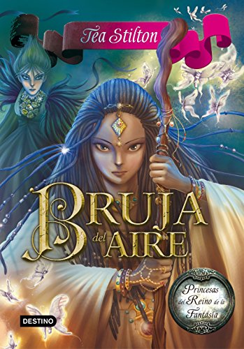 Bruja del Aire: Princesas del Reino de la Fantasía 12 (Spanish Edition) by