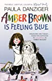 Amber Brown Is Feeling Blue, Paula Danziger, 0613200969