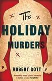The Holiday Murders, Robert Gott, 1922070254