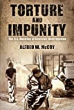 Torture and Impunity, Alfred W. McCoy, 0299288544