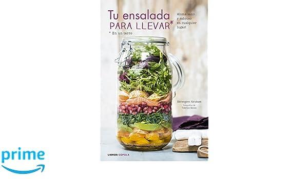 Tu ensalada para llevar: ¡Come sano y sabroso en cualquier lugar ...