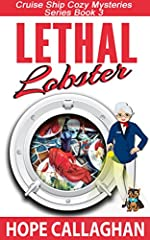 Lethal Lobster: A Cruise Ship Cozy Mystery (Cruise Ship Christian Cozy Mysteries Series Book 3)