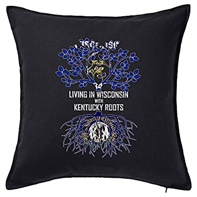 Tenacitee Living in Wisconsin with Kentucky Roots Pillow Cover