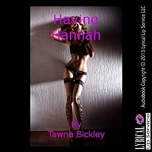 Having Hannah Audiobook