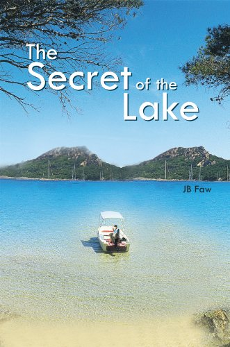 The Secret of the Lake - Kindle edition by JB Faw. Mystery ...