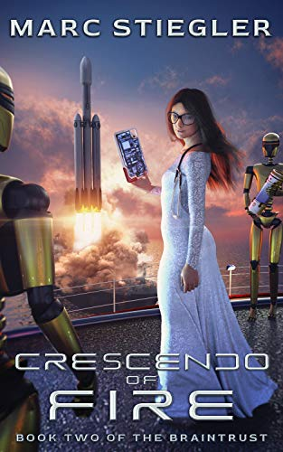Amazon.com: Crescendo Of Fire (The Braintrust Book 2) eBook ...