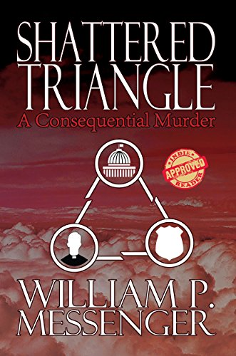 Shattered Triangle: A Consequential Murder by William P Messenger ebook deal