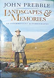 Landscapes and Memories: An Intermittent Autobiography