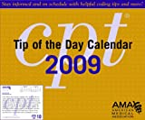 CPT Tip of the Day Calendar 2009, American Medical Association, 1603590072