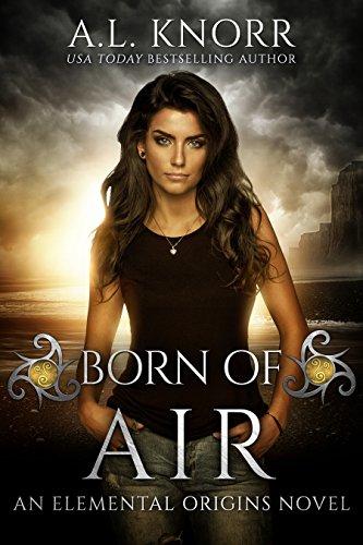 Born of Air: A Desert Fantasy and Elemental Origins Novel (The Elemental Origins Series Book 5)