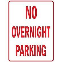 No Overnight Parking Aluminum METAL Sign