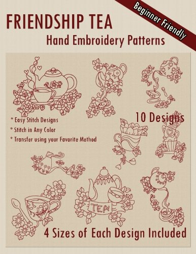 - Friendship Tea Hand Embroidery Patterns