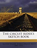 img - for The circuit rider's sketch book book / textbook / text book