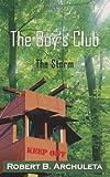 The Boy's Club, Robert B. Archuleta, 142080099X