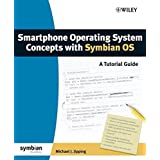 Smartphone Operating System Concepts with Symbian OS: A Tutorial Guide by Michael J. Jipping (2007-05-21)