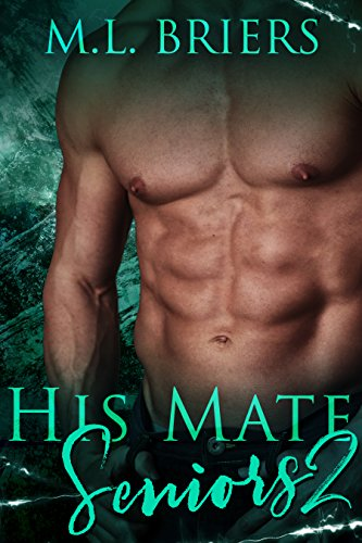 His Mate - Seniors - Book Two
