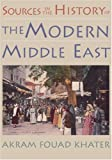 img - for Sources in the History of the Modern Middle East book / textbook / text book
