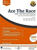 Ace The Race: CSIR-UGC NET Life Sciences (JRF & LS) 2nd Edition (360 Prep Tool Series) (360 Prep Tool Series)