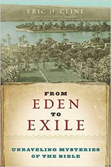 Book From Eden to Exile: Unraveling Mysteries of the Bible