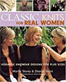 Classic Knits for Real Women, Martin Storey and Sharon Brant, 1571203699