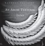 An Archi Textural - Japan, Laurent Jalabert, 1478141662