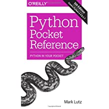 Python Pocket Reference: Python In Your Pocket