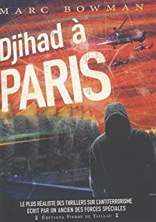 Djihad à Paris, Bowman, Marc