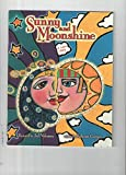 img - for Sunny and Moonshine (Inside, Legacy) book / textbook / text book