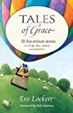 Tales of Grace, Eve Lockett, 1841013668