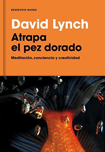 Best-selling Atrapa pez dorado: Meditación, conciencia creatividad (Spanish Edition)