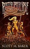 Rotter Apocalypse (Rotter World saga Book 3)