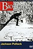 Biography: Jackson Pollock