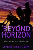 Beyond the Horizon (The Sons of Templar MC Book 4)