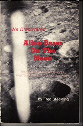 Book We Discovered Alien Bases on the Moon by Fred Steckling (1981-07-24)