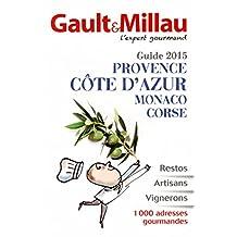 Guide 2015 - Provence, Côte d'Azur, Monaco, Corse