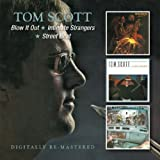 Blow It Out / Intimate Strangers / Street Beat by Tom Scott