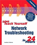 img - for Sams Teach Yourself Network Troubleshooting in 24 Hours (2nd Edition) book / textbook / text book
