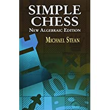 Simple Chess: New Algebraic Edition