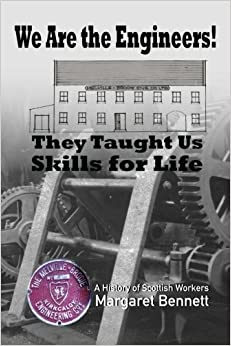 Book We Are the Engineers!: They Taught Us Skills for Life by Margaret Bennett (2016-02-14)