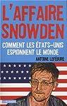 L'affaire Snowden par Lefébure
