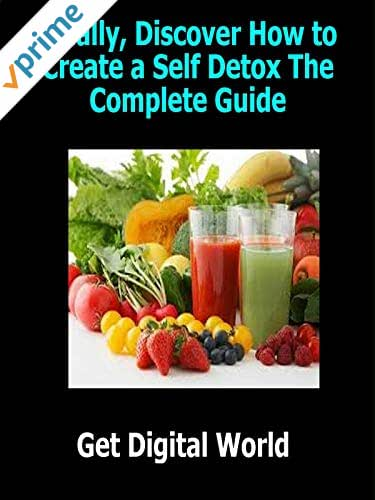 Self Detox The Complete Guide
