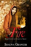 Fire (Elemental Series Book 4)