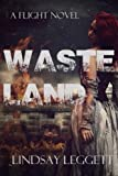 Wasteland, Lindsay Leggett, 1494287188