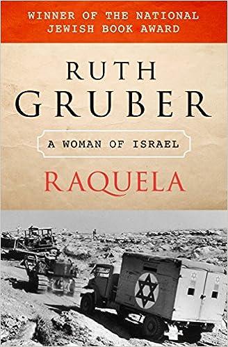 Raquela: A Woman of Israel: Amazon.es: Ruth Gruber: Libros en idiomas extranjeros