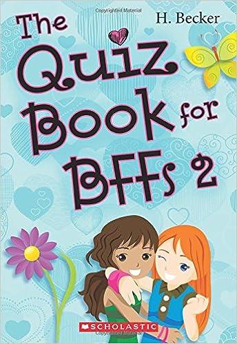 The Quiz Book for BFFs 2: H Becker: 9781443128797: Books