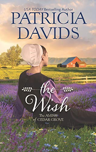 The Wish (The Amish of Cedar Grove) by [Davids, Patricia]