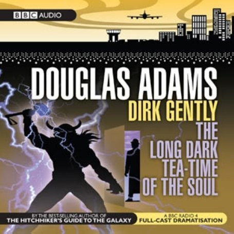 Dirk Gently: The Long Dark Tea-Time of the Soul